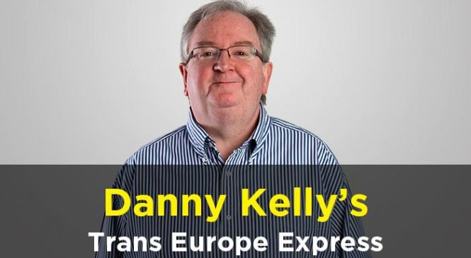 Podcast: Danny Kelly's Trans Europe Express – Sunday, November 12