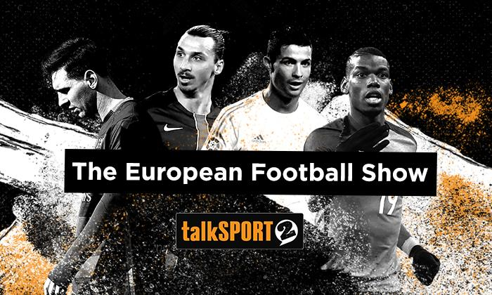 European Football Show Podcast on talkSPORT 2, December 6 2017