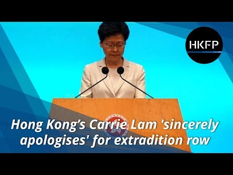 Carrie Lam offers 'most sincere apology' to Hong Kong following mass protests