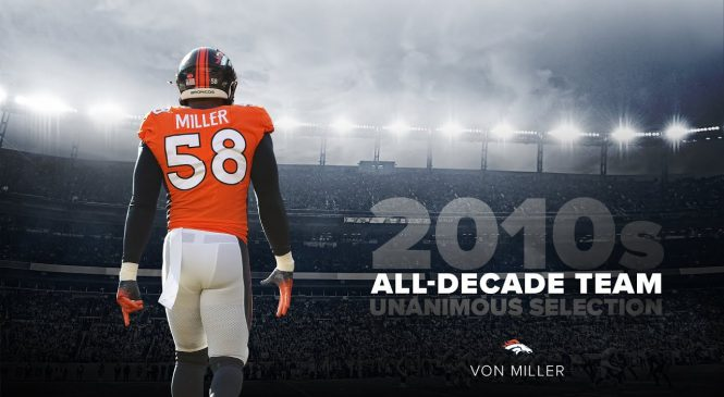 NFL All-Decade Team: Tom Brady, Von Miller among unanimous selections