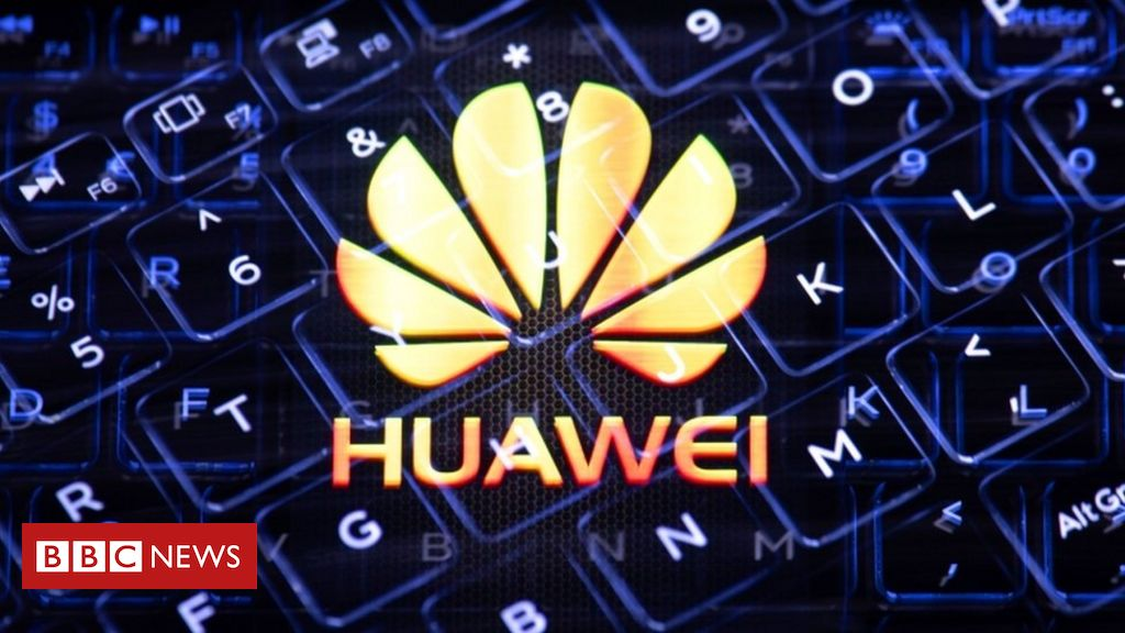 Huawei: UK government weighs up UK ban of Chinese firm's products